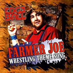 CD - Farmer Joe Wrestling...